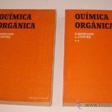 Libros de segunda mano de Ciencias: D. MARCANO, L. CORTÉS. QUÍMICA ORGÁNICA. TOMOS I Y II. DOS TOMOS. RM72183.. Lote 195568457