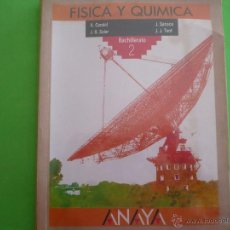 Libros de segunda mano de Ciencias: LIBRO ' FÍSICA Y QUÍMICA BACHILLERATO 2 ( ANAYA ) '. Lote 52988947