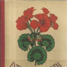 Libros de segunda mano: ESTUDIO EXPERIMENTAL DE LA VIDA DE LAS PLANTAS. SEIX Y BARRAL HERMANOS. BARCELONA. 1941. Lote 53013547