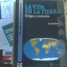 Libros de segunda mano: JON ERICKSON - LA VIDA EN LA TIERRA. Lote 53079620
