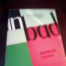 Libros de segunda mano de Ciencias: QUIMICA. INSTITUTO NACIONAL DE BACHILLERATO A DISTACIA. CURSO DE ORIENTACIÓN UNIVERSATARIA. EST20B5. Lote 53231789