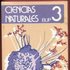Libros de segunda mano: CIENCIAS NATURALES BUP3 VARIOS EDITORES AÑO1990 EDITORIAL LUIS VIVES ZARAGOZA LE668. Lote 53249847