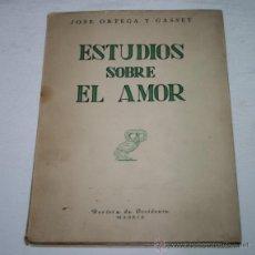 Libros de segunda mano de Ciencias: ESTUDIOS SOBRE EL AMOR, JOSE ORTEGA Y GASSET, REVISTA DE OCCIDENTE 1949, LIBRO ANTIGUO. Lote 53262254