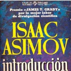 Libros de segunda mano de Ciencias: LIBRO INTRODUCCION A LA CIENCIA - ISAAC ASIMOV; VARIA PLAZA & JANES. Lote 53289535