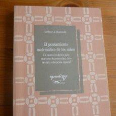 Libros de segunda mano de Ciencias: EL PENSAMIENTO MATEMATICO DE LOS NIÑOS. BAROODY. ANTONIO MACHADO. 2005 260. Lote 53299185