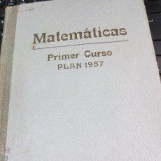 Libros de segunda mano de Ciencias: MATEMATICAS PRIMER CURSO DE BACHILLERATO PLAN 1957 EDIT BRUÑO. Lote 53300923