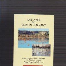 Libros de segunda mano - ELCHE - LAS AVES DEL CLOT DE GALVANY - PATRIMONIO 2002 / ILUSTRACIONES COLOR - 53320273