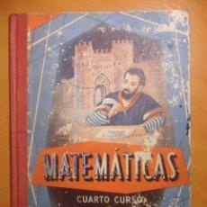 Libros de segunda mano de Ciencias: MATEMATICAS. CUARTO CURSO. POR EDELVIVES. EDITORIAL LUIS VIVES, ZARAGOZA, 1958. TAPA DURA. CON SEÑAL. Lote 53338986