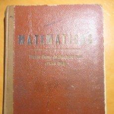 Libros de segunda mano de Ciencias: MATEMATICAS. TERCER CURSO DE BACHILLERATO. (PLAN 1953). EDICIONES BRUÑO. 1958. TAPA DURA. 294 PAGINA. Lote 53339853