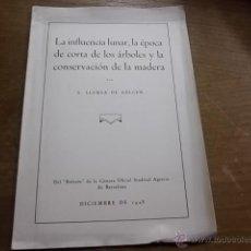 Libros de segunda mano: 2196.-LA INFLUENCIA LUNAR,LA EPOCA DE CORTA DE LOS ARBOLES Y LA CONSERVACION DE LA MADERA. Lote 211272249