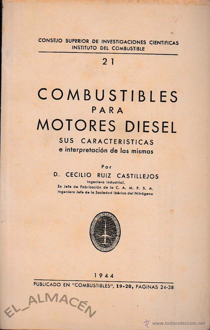 COMBUSTIBLES PARA MOTORES DIESEL (C. RUIZ, 1944) SIN USAR JAMÁS. (Libros de Segunda Mano - Ciencias, Manuales y Oficios - Física, Química y Matemáticas)