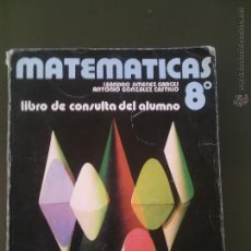 Libros de segunda mano de Ciencias: MATEMATICAS 8 EGB ANAYA-LEANDRO JIMENEZ- ANTONIO GONZALEZ. Lote 53423236