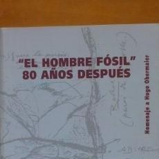 Libros de segunda mano: EL HOMBRE FÓSIL 80 AÑOS DESPUÉS. Lote 53429572