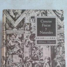 Libros de segunda mano de Ciencias: LIBRO - CIENCIAS FISICAS Y NATURALES. Lote 53587532