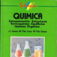 Libros de segunda mano de Ciencias: QUÍMICA. ESTEQUIOMETRÍA-ESTRUCTURAS-TERMOQUÍMICA-EQUILIBRIOS- QUÍMICA ORGÁNICA, GANUZA, CASAS.... Lote 53591474