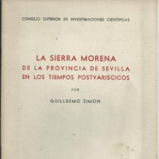 Livros em segunda mão: LA SIERRA MORENA DE LA PROVINCIA DE SEVILLA EN LOS TIEMPOS POSTVARICOS - SIMON, GUILLERMO MARID 1944. Lote 53596361