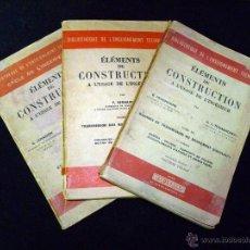 Libros de segunda mano de Ciencias: ÉLEMENTS DE CONSTRUCTION A L'USAGE DE L'INGÉNIEUR. 3 VOL. DUNOD PARIS 1952-54. Lote 53628499