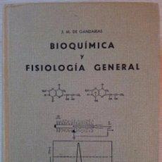 Libros de segunda mano de Ciencias: BIOQUIMICA Y FISIOLOGIA GENERAL POR J.M DE GANDARIAS - 5ª EDICION. Lote 53644403