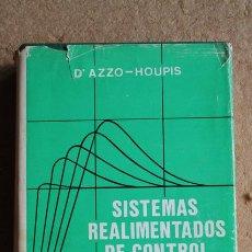 Libros de segunda mano de Ciencias: SISTEMAS REALIMENTADOS DE CONTROL. (ANÁLISIS Y SÍNTESIS). SEGUNDA EDICIÓN. D'AZZO (JOHN). Lote 191178870