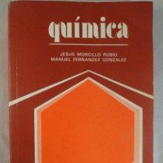Libros de segunda mano de Ciencias: QUÍMICA. J.MORCILLO RUBIO; M. FERNÁNDEZ GLEZ. COU. ANAYA. Lote 95799662