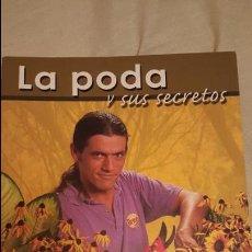 Libros de segunda mano: LA PODA Y SUS SECRETOS. BRICOMANIA JARDINERIA. Lote 53751185