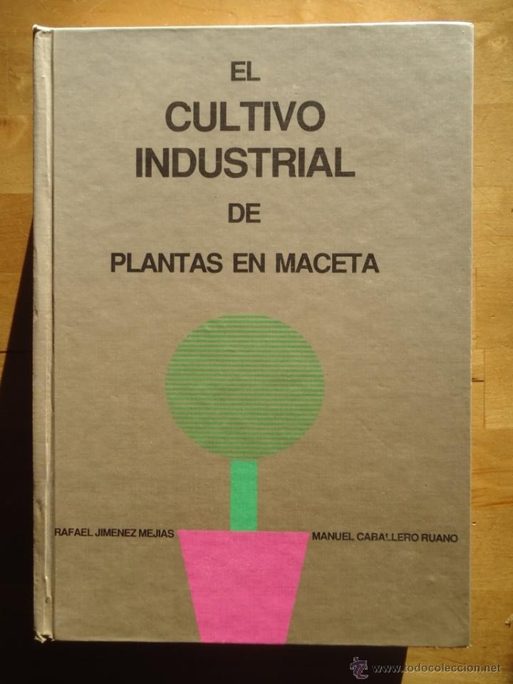 libro jardinería el cultivo industrial de plant - comprar libros