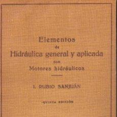 Libros de segunda mano de Ciencias: ELEMENTOS DE HIDRAULICA GENERAL APLICADA -- RUBIO SAN JUAN, I. Lote 53892946