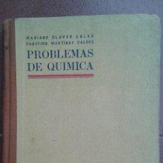 Libros de segunda mano de Ciencias: LIBRO. PROBLEMAS DE QUIMICA. MARIANO CLAVER Y FAUSTINO MARTINEZ. EDIT. DOSSAT. 1946. Lote 54034845