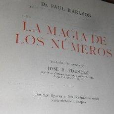 Libros de segunda mano de Ciencias: LA MAGIA DE LOS NÚMEROS. KARLSON. LABOR 1960.. Lote 54114855