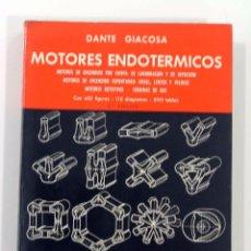 Libros de segunda mano de Ciencias: DANTE GIACOSA. MOTORES ENDOTÉRMICOS. HOEPLI, 1967.. Lote 54138551