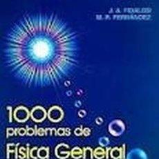 Libros de segunda mano de Ciencias: 1000 PROBLEMAS DE FISICA GENERAL. Lote 54143532
