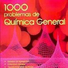 Libros de segunda mano de Ciencias: 1000 PROBLEMAS DE QUIMICA GENERAL. Lote 54143585