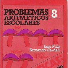 Libros de segunda mano de Ciencias: PROBLEMAS ARIMÉTICOS ESCOLARES. Lote 54144338