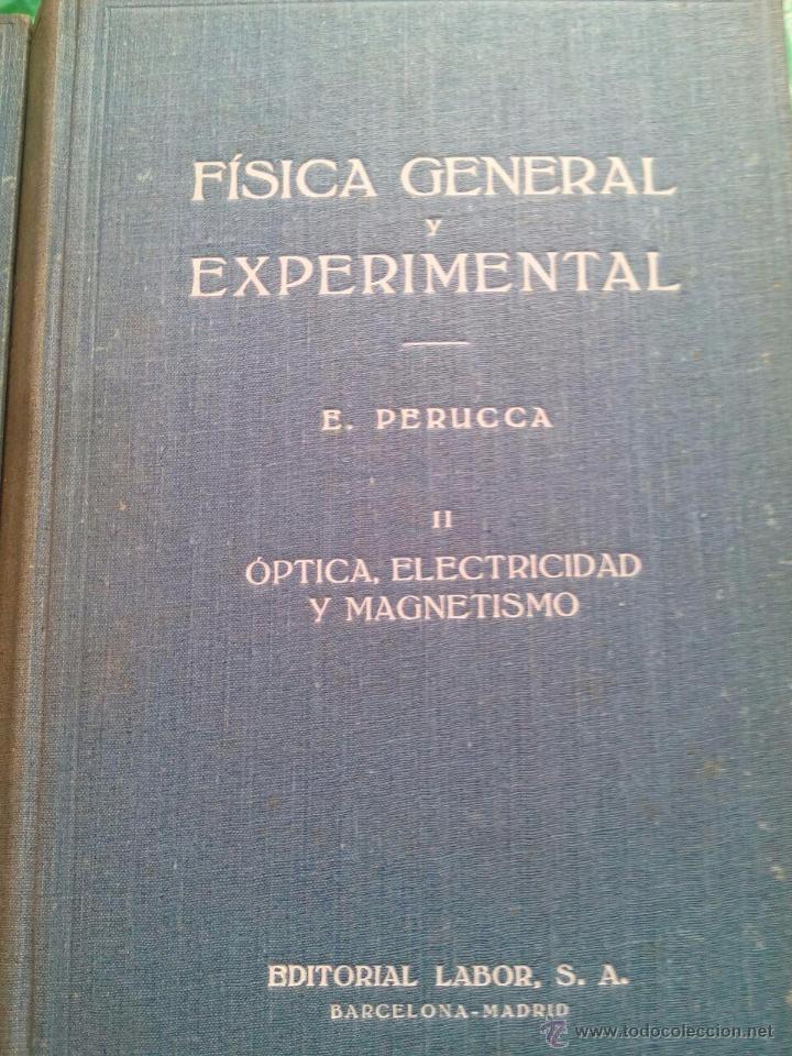 Libros de segunda mano de Ciencias: FÍSICA GENERAL Y EXPERIMENTAL / TOMO I y II / MECÁNICA - CALOR y ÓPTICA, ELECTRICIDAD Y MAGNESTISMO - Foto 2 - 54202296
