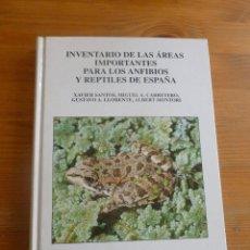 Libros de segunda mano: INVENTARIO DE LAS AREAS IMPORTANTES ANFIBIOS Y REPTILES ESPAÑA. VARIOS AUTORES. ICONA.1998 236PP. Lote 54207589