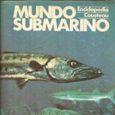 Libros de segunda mano: MUNDO SUBMARINO. TOMO 4. ENCICLOPEDIA COUSTEAU. EDICIONES URBIÓN. MADRID. 1981. Lote 54219913