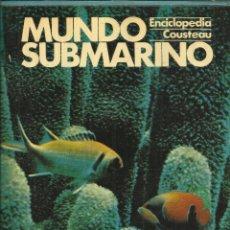 Libros de segunda mano: MUNDO SUBMARINO. TOMO 2. ENCICLOPEDIA COUSTEAU. EDICIONES URBIÓN. MADRID. 1981. Lote 54220044