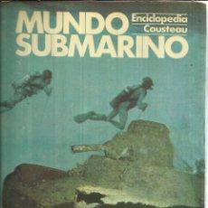 Libros de segunda mano: MUNDO SUBMARINO. TOMO 3. ENCICLOPEDIA COUSTEAU. EDICIONES URBIÓN. MADRID. 1981. Lote 54220127