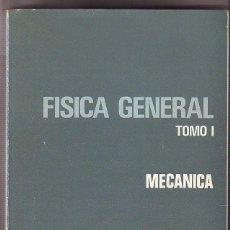 Libros de segunda mano de Ciencias: FISICA GENERAL (2 TOMOS) - OBRA COMPLETA - J. M. SAVIRON / J. C. YARZA. Lote 54232988