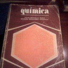 Libros de segunda mano de Ciencias: QUÍMICA. JESÚS MORCILLO RUBIO MANUEL FERNANDEZ GONZALEZ. MANUALES DE ORIENTACION UNIVERS. EST18B3. Lote 54237682