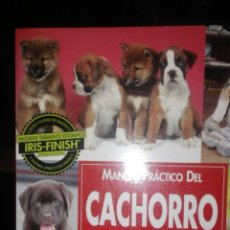 Libros de segunda mano: MANUAL PRÁCTICO DEL CACHORRO. Lote 54327495
