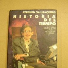 Libros de segunda mano de Ciencias: HISTORIA DEL TIEMPO, DEL BIG BANG A LOS AGUJEROS NEGROS - STEPHEN W. HAWKING. Lote 80697303