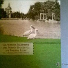 Libros de segunda mano: EL PEQUEÑO PORTICO DEL JARDIN ZOOLOGICO DE BUENOS AIRES (SCHAVELZON, CORSANI Y VASTA) 2013. Lote 54424077