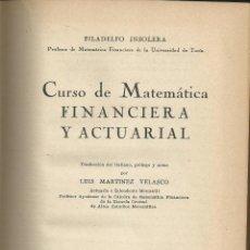 Libros de segunda mano de Ciencias: CURSO DE MATEMATICA FINANCIERA Y ACTUARIAL. TRADUCCION LUIS MTNEZ. VELASCO. AGUILAR. MADRID 1950 . Lote 54435014