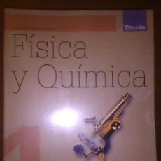 Libros de segunda mano de Ciencias: FÍSICA Y QUÍMICA PRIMERO BACHILLERATO 1 - OXFORD TESELA. Lote 54448605