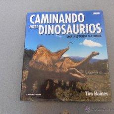 Libros de segunda mano: CAMINANDO ENTRE DINOSAURIOS. Lote 54473042
