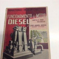 Libros de segunda mano de Ciencias: FUNCIONAMIENTO DEL MOTOR DIESEL - ELADIO ARANDA HEREDIA - TDK244. Lote 54478213