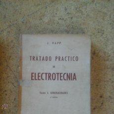 Libros de segunda mano de Ciencias: TRATADO ELECTROTECNICA 1966. Lote 50829018