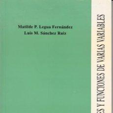 Libros de segunda mano de Ciencias: SERIES Y FUNCIONES DE VARIAS VARIABLES. LIBRO-APUNTE. AA. VV. UNIVERSIDAD POLITÉCNICA VALENCIA.. Lote 54574938