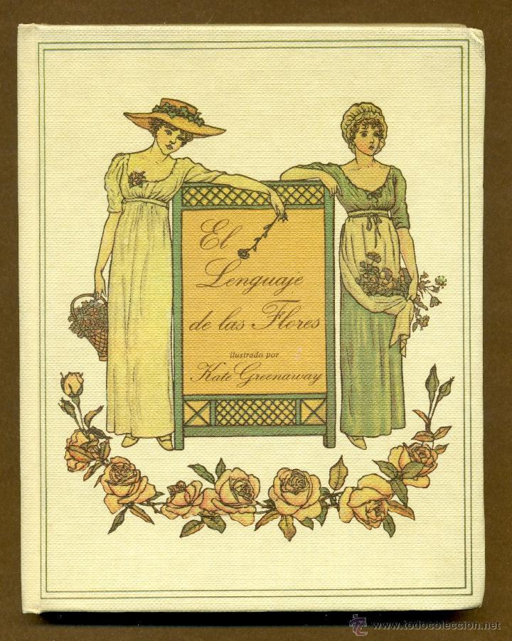 EL LENGUAJE DE LAS FLORES - KATE GREENAWAY (Libros de Segunda Mano - Ciencias, Manuales y Oficios - Biología y Botánica)